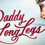 Daddy Long Legs ダディ・ロング・レッグズ(足ながおじさん)(上演終了)