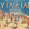 マイ・フェア・レディ Lerner & Loewe's My Fair Lady