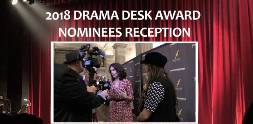2018 Drama Desk Nominees' Reception