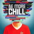Be More Chill ビー・モア・チル